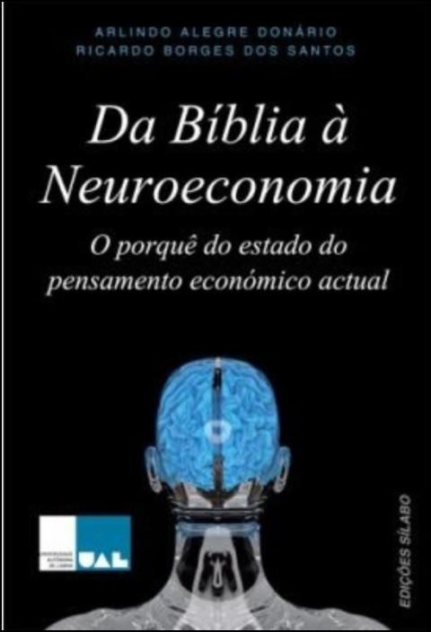 Da Bíblia à Neuroeconomia