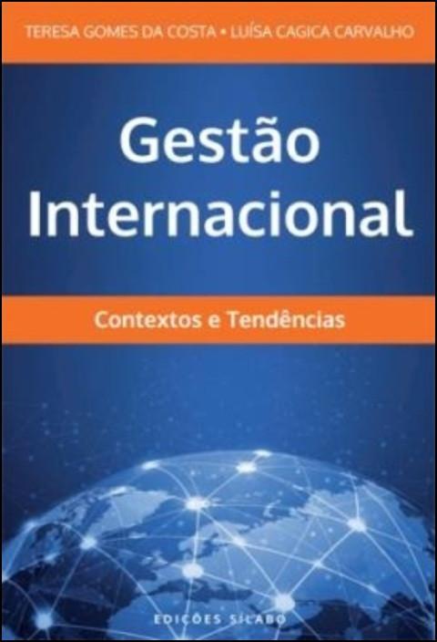 Gestão Internacional: contextos e tendências