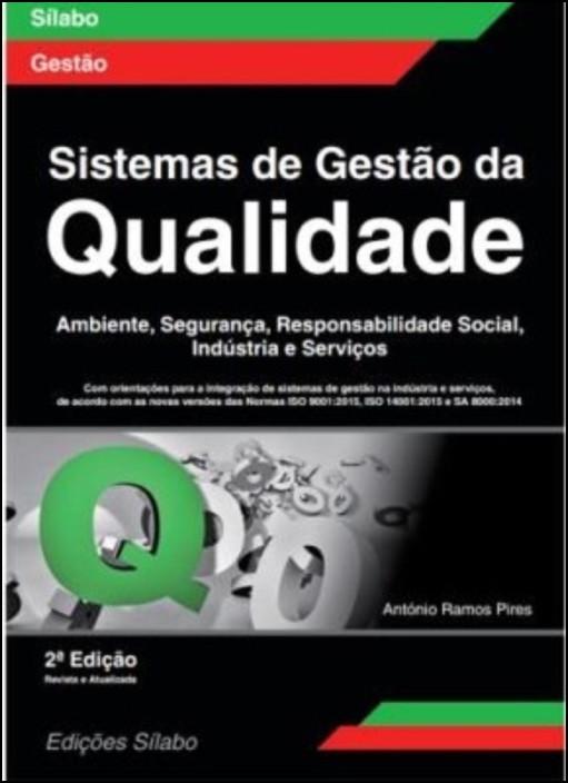 Sistemas de Gestão da Qualidade Ambiente, Segurança, Responsabilidade Social, Indústria e Serviços