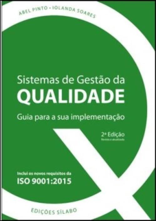 Sistemas de Gestão da Qualidade - Guia para a sua implementação