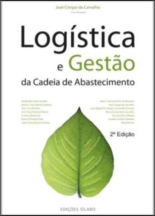 Logística e Gestão da Cadeia de Abastecimento - 2ª Edição