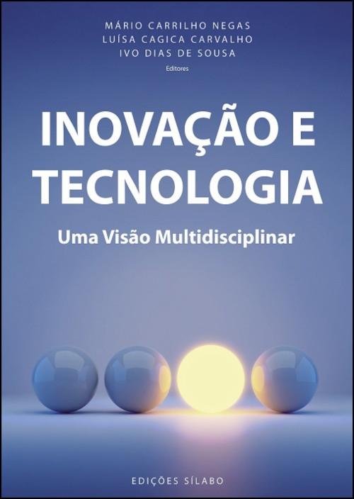 Inovação e Tecnologia - Uma Visão Multidisciplinar