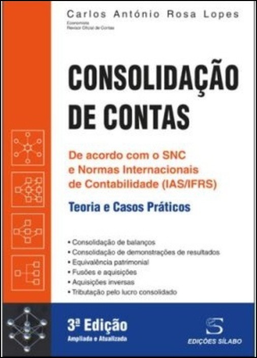 Consolidação de Contas - Teoria e Casos Práticos