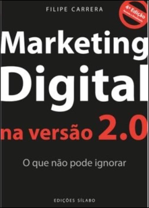 Marketing Digital na Versão 2.0 - O que não pode ignorar