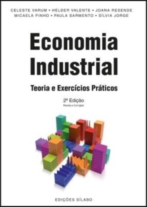 Economia Industrial - Teoria e Exercícios Práticos