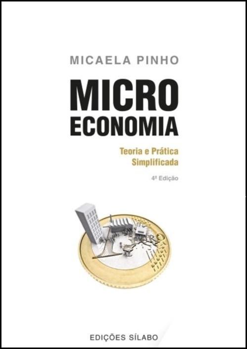 Microeconomia - Teoria e Prática Simplificada