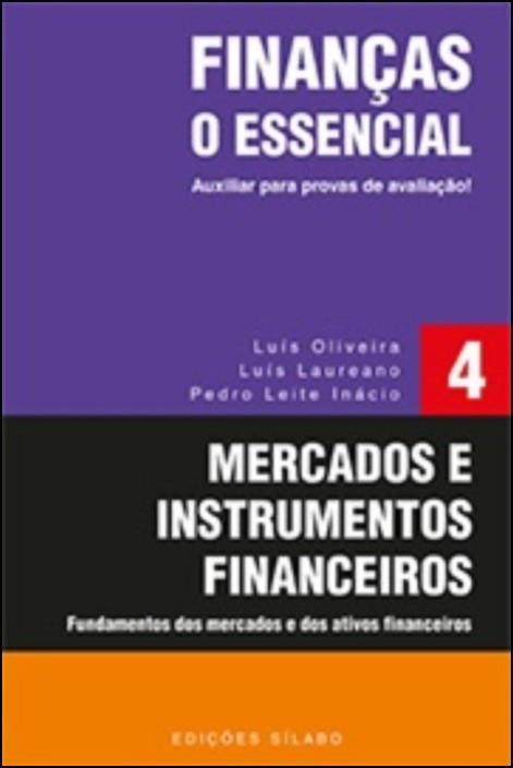 Finanças - O Essencial - Mercados e Instrumentos Financeiros