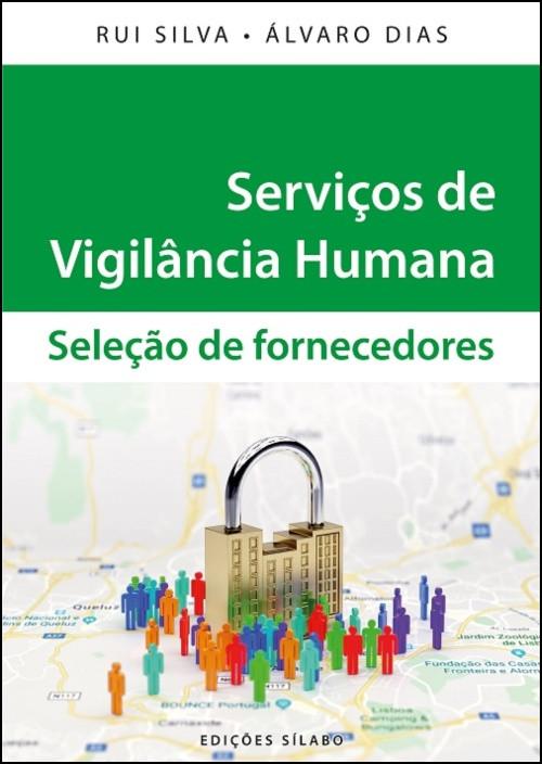 Serviços de Vigilância Humana - Seleção de Fornecedores
