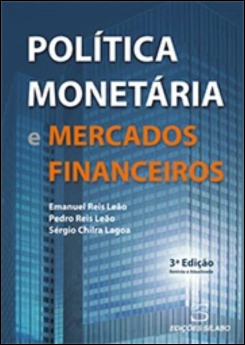 Política Monetária e Mercados Financeiros