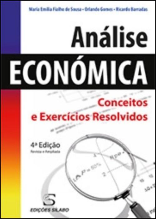Análise Económica - Conceitos e Exercícios Resolvidos