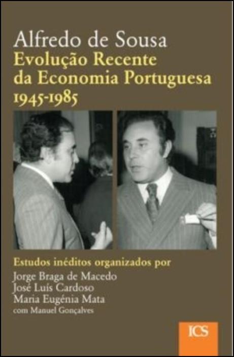 Evolução Recente da Economia Portuguesa (1945-1985)