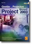 Gestão de Projectos com Microsoft Project 2003