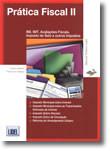 Prática Fiscal II - IMI, IMT, Avaliações Fiscais, Imposto de Selo e outros Impostos