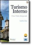 Turismo Interno: Uma Visão Integrada