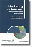 Marketing na Internet e nos Meios Digitais Interactivos