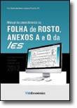 Manual de preenchimento da Folha de Rosto, Anexos A e Q da IES