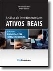 Análise de Investimentos em Ativos Reais – Volume 1 - Abordagem Convencional