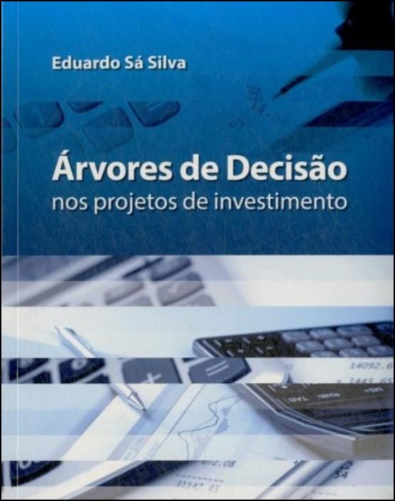Árvores de Decisão nos Projetos de Investimento