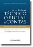 A profissão de Técnico Oficial de Contas - Enquadramento normativo