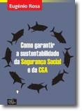 Como Garantir a Sustentabilidade da Segurança Social e da CGA