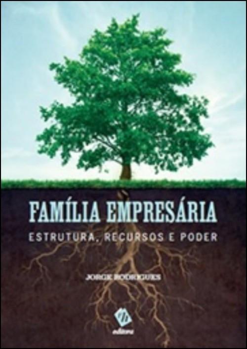 Família Empresária - Estrutura, Recursos e Poder