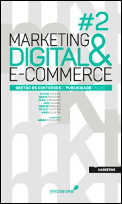 Marketing Digital & E-Commerce N.º 2 - Gestão de conteúdos e publicidade online