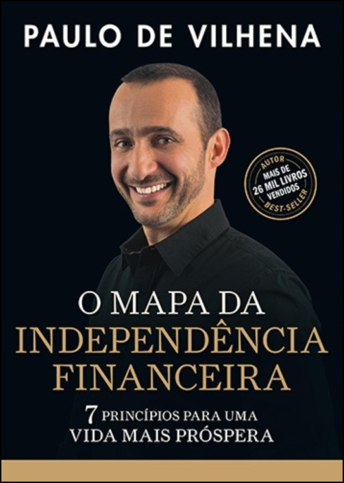 O Mapa da Independência Financeira