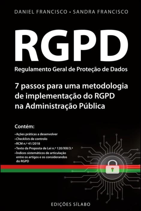 Regulamento Geral de Proteção de Dados: 7 passos para uma metodologia de implementação do RGPD na administração pública