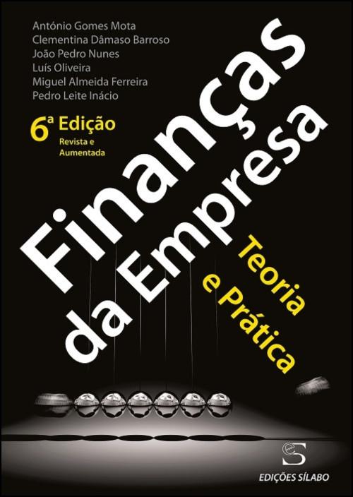 Finanças da Empresa - Teoria e Prática