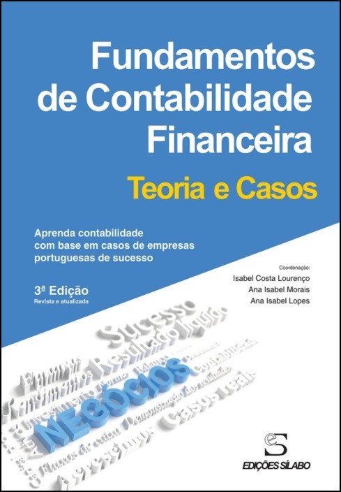 Fundamentos de Contabilidade Financeira – Teoria e Casos