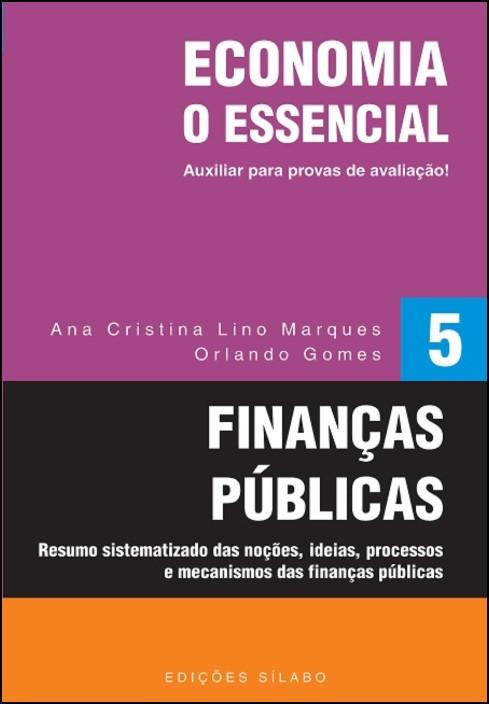 O Essencial - Economia - Finanças Públicas