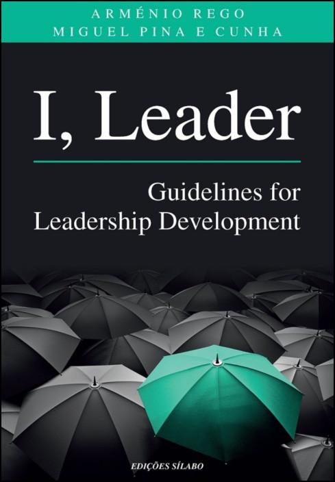 I, Leader - Guidelines for Leadership Development