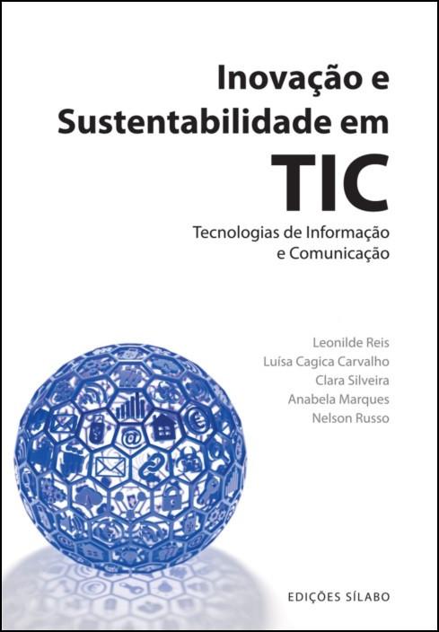 Inovação e Sustentabilidade em Tecnologias de Informação e Comunicação