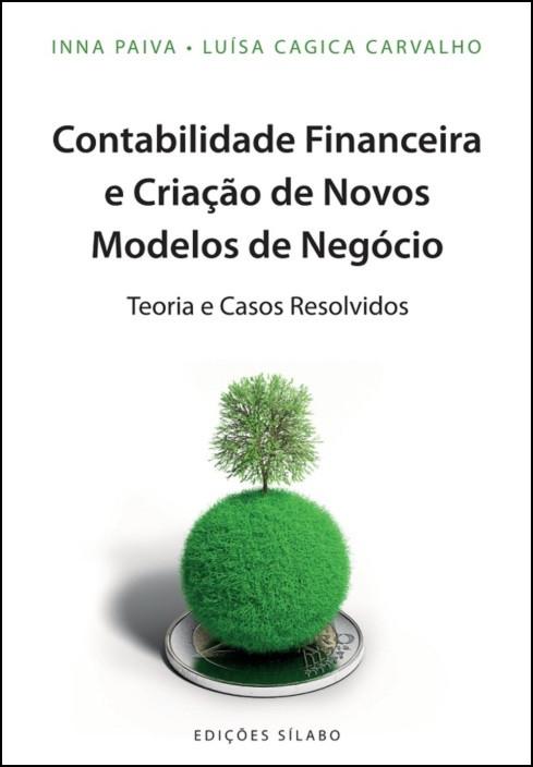 Contabilidade Financeira e Criação de Novos Modelos de Negócio