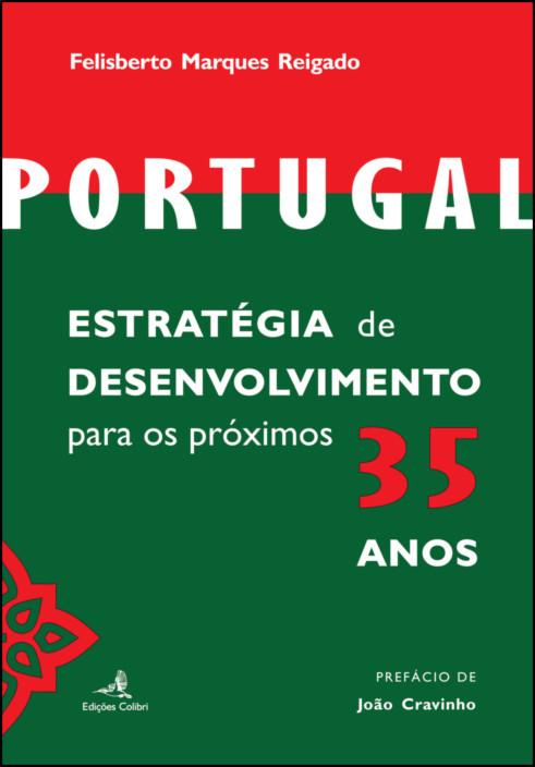 Portugal – Estratégia de desenvolvimento para os próximos 35 anos