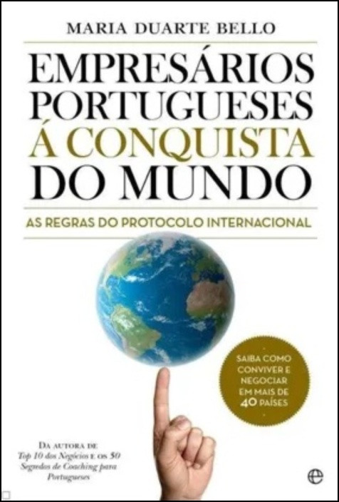 Empresários à Conquista do Mundo - As Regras do Protocolo Internacional