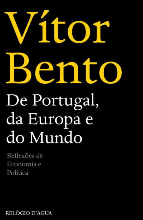 De Portugal, da Europa e do Mundo: reflexões de economia e política