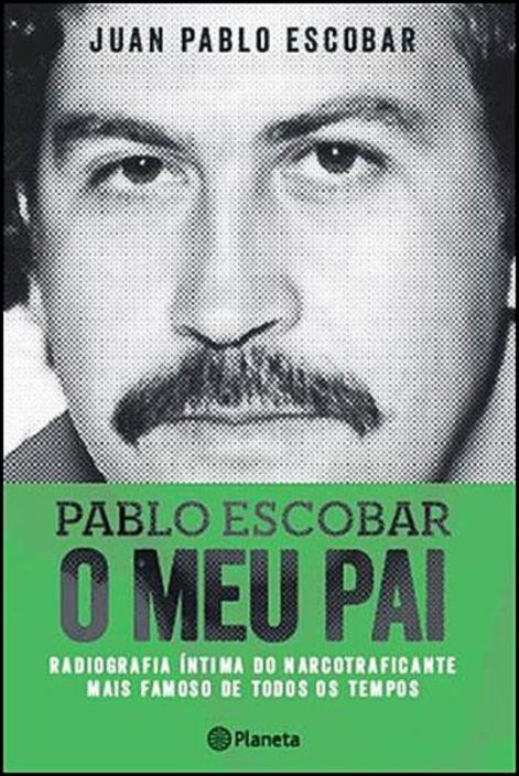 Pablo Escobar: O Meu Pai