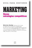 Marketing: Novas Estratégias Competitivas