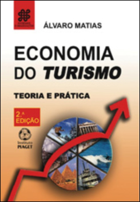 Economia do Turismo: teoria e prática
