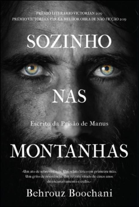 Sozinho nas Montanhas - Escrito da Prisão de Manus
