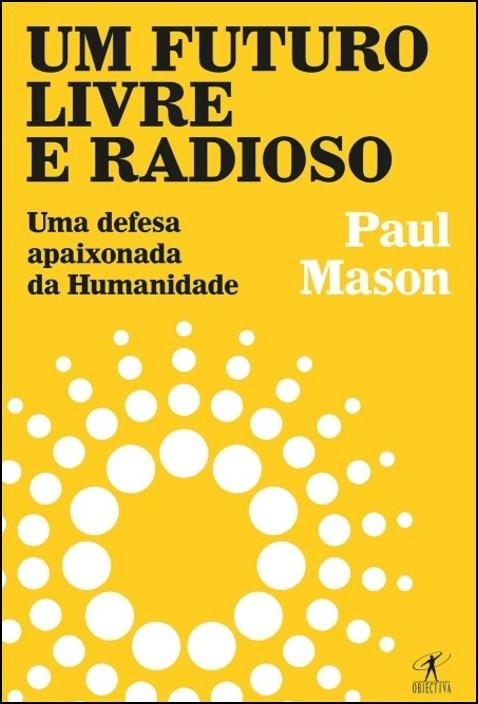 Um Futuro Livre e Radioso