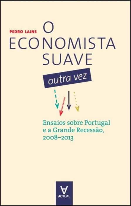 O Economista Suave Outra Vez