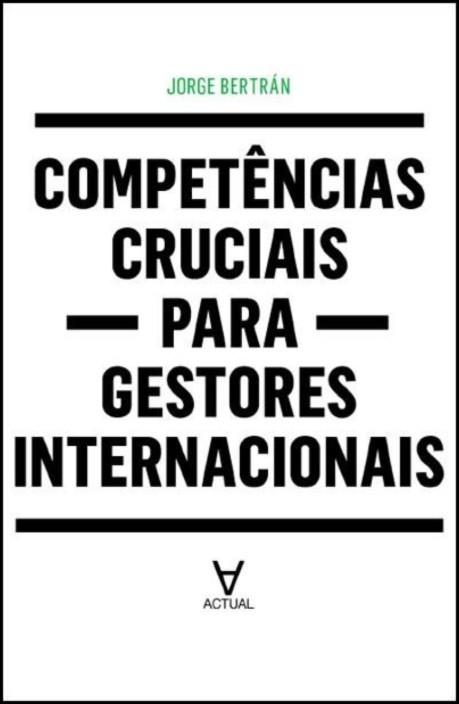 Competências Cruciais para Gestores Internacionais