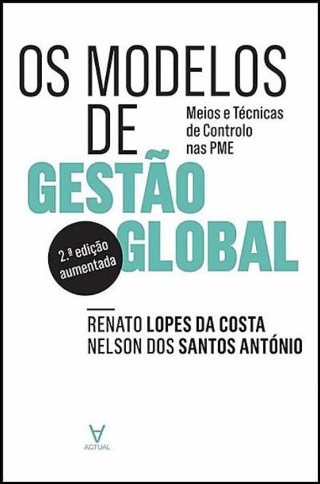 Os Modelos de Gestão Global - Meios e Técnicas de Controlo nas PME