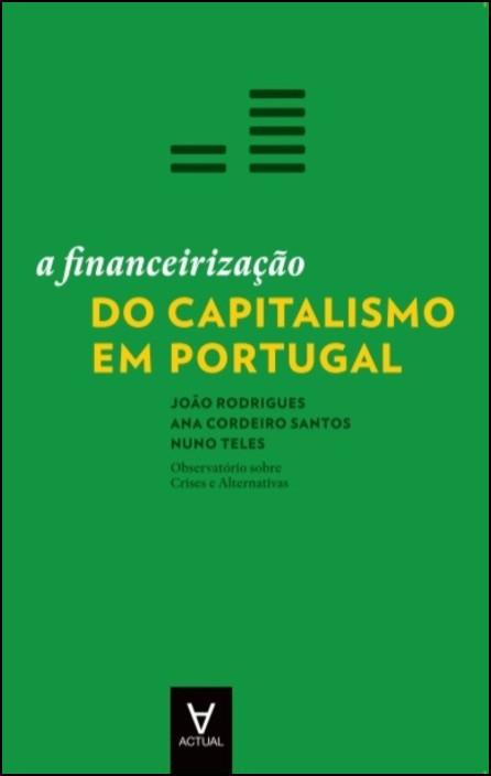 A Financeirização do Capitalismo em Portugal