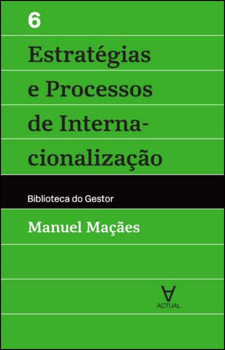 Estratégias e Processos de Internacionalização - Vol VI