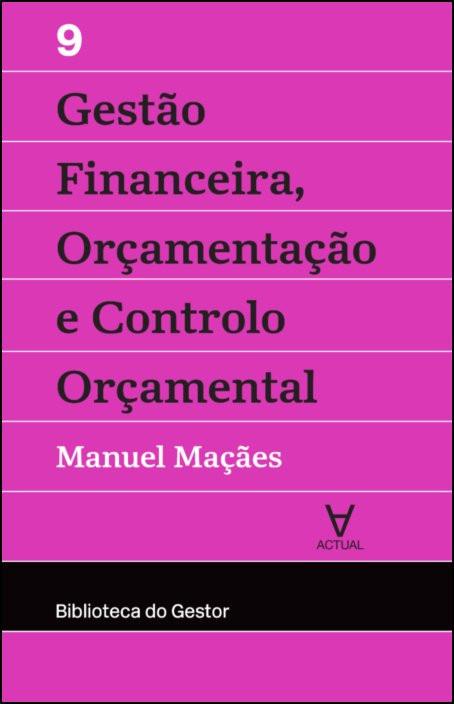 Gestão Financeira, Orçamentação e Controlo - Vol. IX