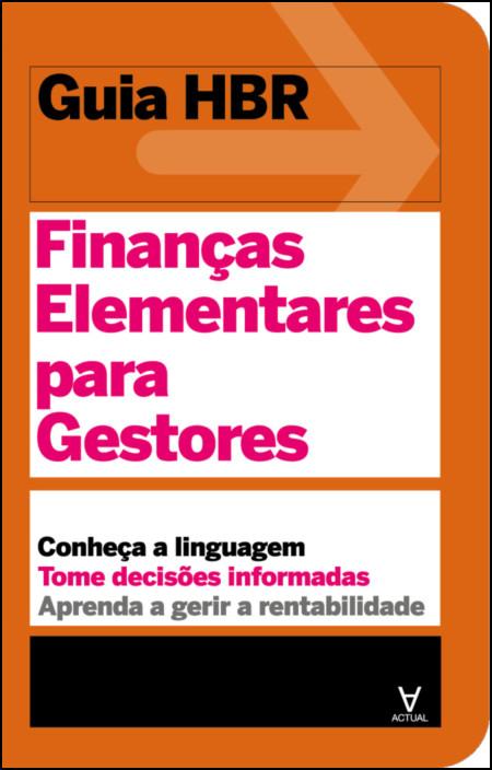 Guia HBR- Finanças Elementares para Gestores