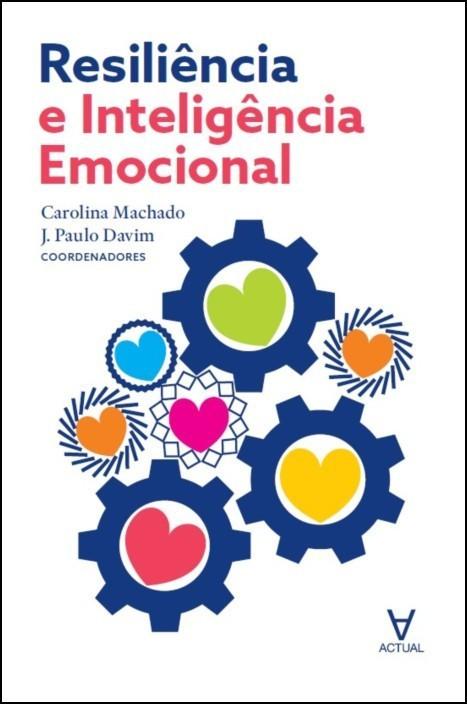 Resiliência e Inteligência Emocional
